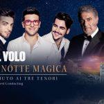 Il Volo con Placido Domingo: Notte Magica